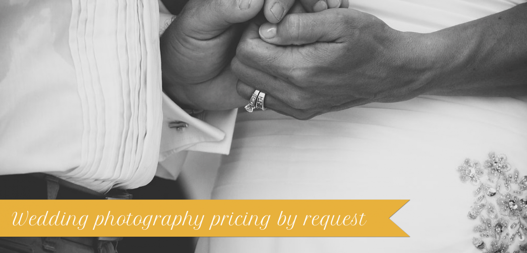 Wedding Photography Pricing by Request